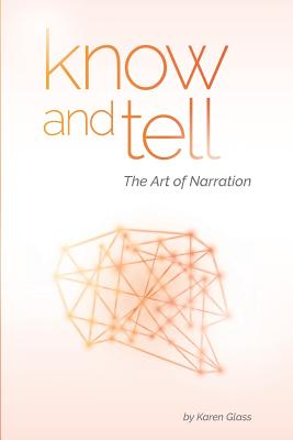 Image for Know and Tell: The Art of Narration