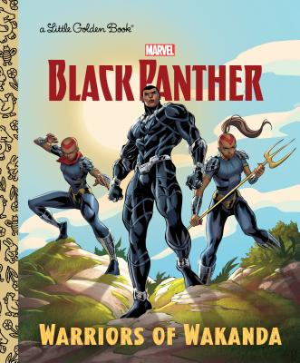 Image for Warriors of Wakanda (Marvel: Black Panther) (Little Golden Book)
