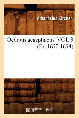 Image for Oedipus Aegyptiacus. Vol 3 (Ed.1652-1654) (Histoire) (French Edition)