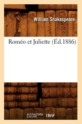 Image for Romeo Et Juliette (Ed.1886) (Litterature) (French Edition)
