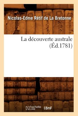 Image for La Decouverte Australe (Litterature) (French Edition)