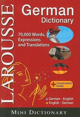 Image for LAROUSSE GERMAN MINI DICTIONARY DEUTSCH ENGLISCH GERMAN ENGLISH