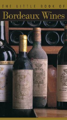 Image for The Little Book of Bordeaux Wines