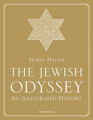 Image for The Jewish Odyssey: An Illustrated History