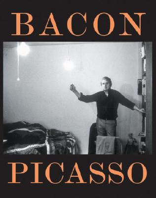 Image for Bacon Picasso : The Images of Life