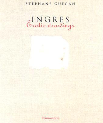 Image for Ingres: Erotic Drawings