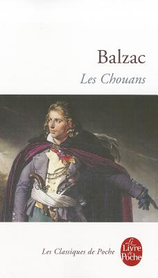 Chouans (Classiques de Poche) (French Edition), Balzac, Honore De