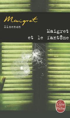 Maigret Et Le Fantome, Simenon, G.
