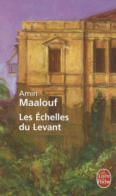 """Les Echelles du Levant, """"Maalouf, Amin"""""""