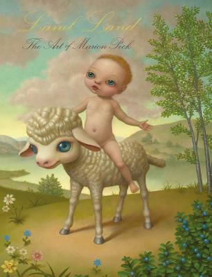 Image for Lamb Land: The Art of Marion Peck