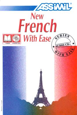 New French With Ease (Assimil Method Books - Book and CD Edition))