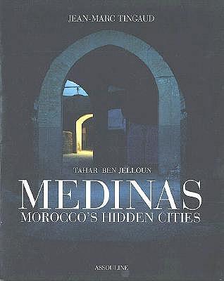 Image for Medinas: Morocco's Hidden Cities