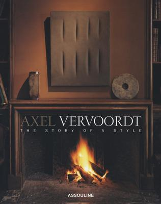 Axel Vervoordt: The Story of a Style (Classics), Etherington-Smith, Meredith