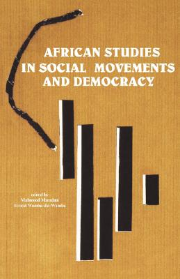 African Studies in Social Movements and Democracy (Codesria Book Series)