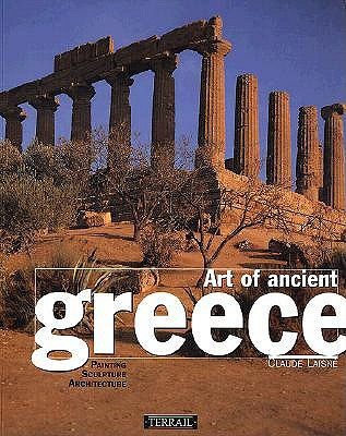 Image for Art of Ancient Greece: Sculpture, Painting, Architecture