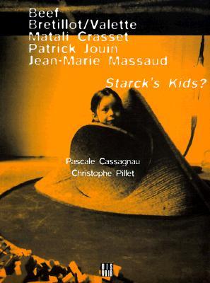 Image for Beef, Bretillot/Valette, Matali Crasset, Patrick Jouin, Jean-Marie Massaud: Starck's Kids?