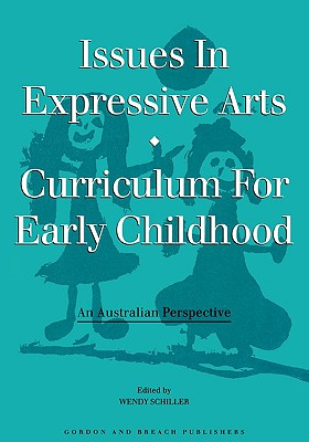 Image for Issues in Expressive Arts Curriculum for Early Childhood