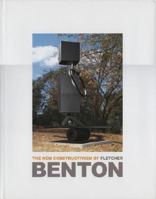 Image for The New Constructivism of Fletcher Benton