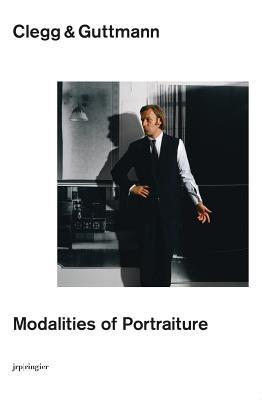 Image for Clegg & Guttmann: Modalities of Portraiture