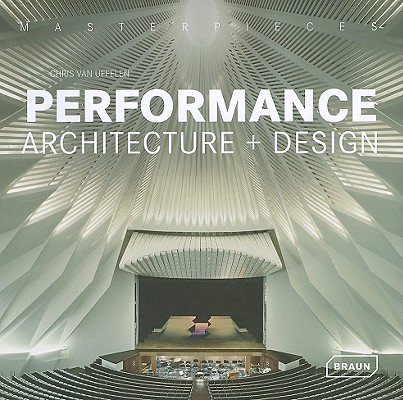 Image for Masterpieces: Performance Architecture + Design (Masterpieces (Braun))