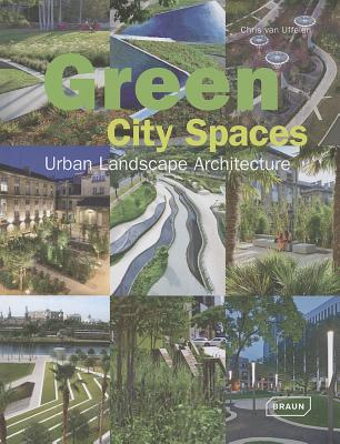 Image for Green City Spaces: Urban Landscape Architecture (Architecture in Focus)