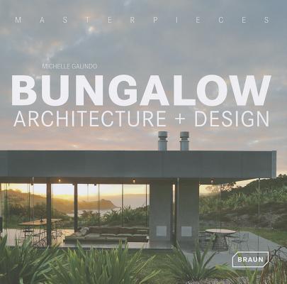 Image for Masterpieces: Bungalow Architecture & Design