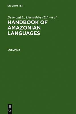 HANDBOOK AMAZONIAN LANGUAGES (v. 2)