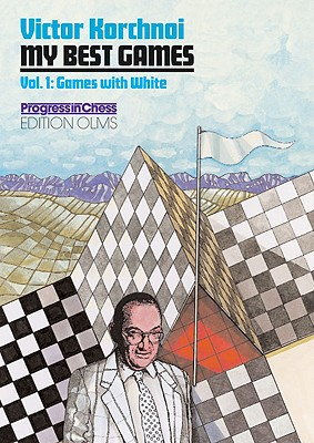 Image for My Best Games, 1952-2000 (Volume 1 : Games with White)