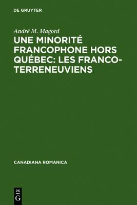 Une minorit�e francophone hors Qu�ebec : les Franco-Terreneuviens