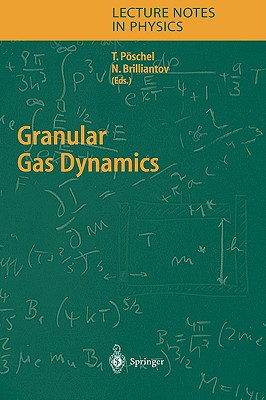 Granular Gas Dynamics (Lecture Notes in Physics)