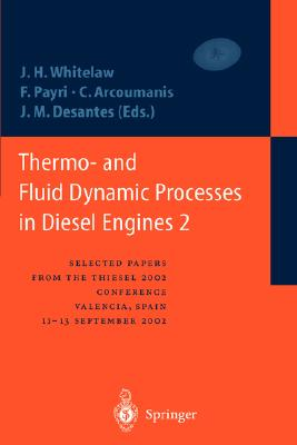 Thermo- and Fluid Dynamic Processes in Diesel Engines 2: Selected papers from the THIESEL 2002 Conference, Valencia, Spain, 11-13 September 2002 * (v. 2)