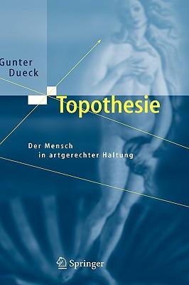Image for Topothesie: Der Mensch in artgerechter Haltung (German Edition)