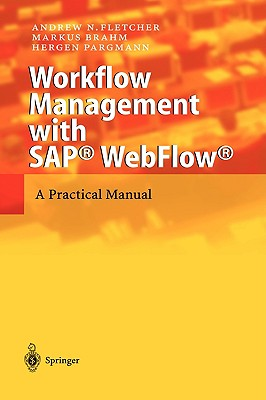 Image for Workflow Management with SAP WebFlow: A Practical Manual