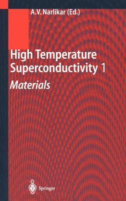High Temperature Superconductivity 1: Materials