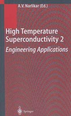 High Temperature Superconductivity 2 (v. 2)