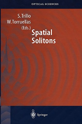 Spatial Solitons (Springer Series in Optical Sciences)