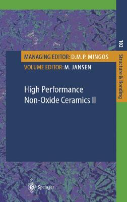 High Performance Non-Oxide Ceramics II (Structure and Bonding)