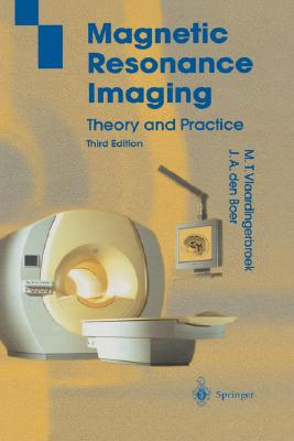 Magnetic Resonance Imaging, Vlaardingerbroek, Marinus T.; Boer, Jacques A.