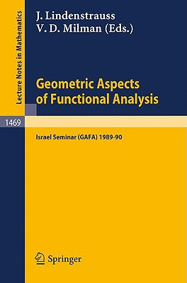 Image for Geometric Aspects of Functional Analysis: Israel Seminar (GAFA) 1989-90 (Lecture Notes in Mathematics)