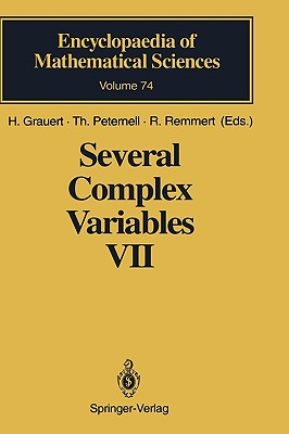 Several Complex Variables VII: Sheaf-Theoretical Methods in Complex Analysis (Encyclopaedia of Mathematical Sciences) (v. 7)