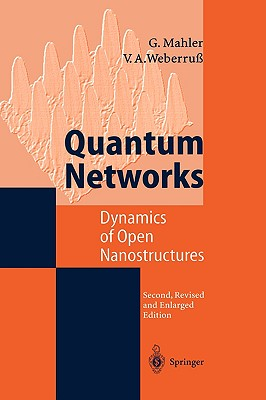 Image for Quantum Networks: Dynamics of Open Nanostructures