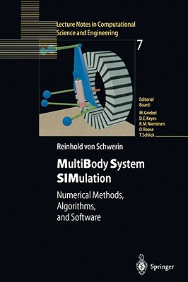MultiBody System SIMulation: Numerical Methods, Algorithms, and Software (Lecture Notes in Computational Science and Engineering), Schwerin, Reinhold von