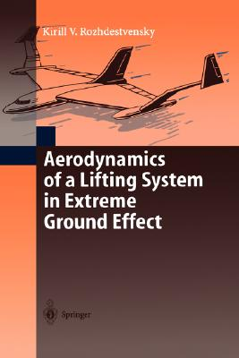 Image for Aerodynamics of a Lifting System in Extreme Ground Effect