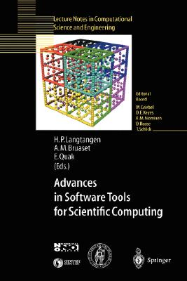 Advances in Software Tools for Scientific Computing (Lecture Notes in Computational Science and Engineering)