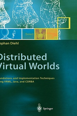 Image for Distributed Virtual Worlds