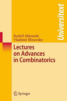 Lectures on Advances in Combinatorics (Universitext), Ahlswede, Rudolf; Blinovsky, Vladimir