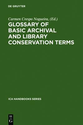 Glossary of Basic Archival and Library Conservation Terms (Campus Forschung)