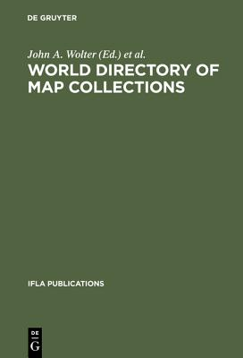 World Directory of Map Collections (IFLA Publications)