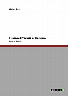 Structured Products on Electricity, Giger, Florian