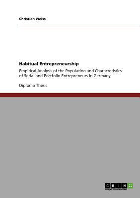 Habitual Entrepreneurship, Weiss, Christian